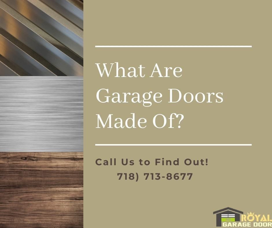 What are Garage Doors Made of?